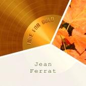 Time For Gold de Jean Ferrat