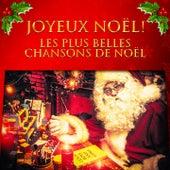 Joyeux Noël ! (Les plus belles chansons de Noël) de Blue Angels