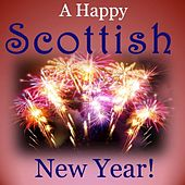 A Happy Scottish New Year! by Various Artists