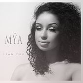 Team You by Mya