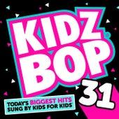 Kidz Bop 31 by KIDZ BOP Kids