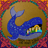Inside the Whale by HoneyPot