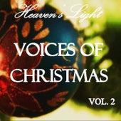 Heaven's Light - Voices of Christmas, Vol. 2 de Various Artists