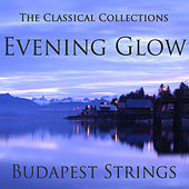 The Classical Collections - Evening Glow by Budapest Strings
