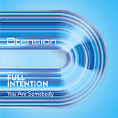 You Are Somebody by Full Intention