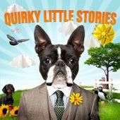 Quirky Little Stories de Various Artists