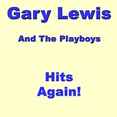 Hits Again by Gary Lewis & The Playboys