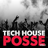 Tech House Posse, Vol. 1 de Various Artists