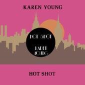 Hot Shot by Karen Young