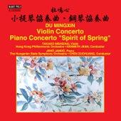 Mingxin Du: Violin Concerto & Piano Concerto