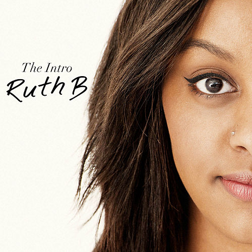 The Intro by Ruth B