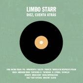 Recopilatorio Limbo Starr: Diez, Cuenta Atrás by Various Artists