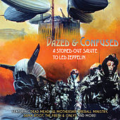Dazed & Confused - A Stoned-Out Salute to Led Zeppelin von Various Artists