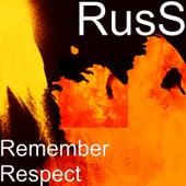 Remember Respect von Russ