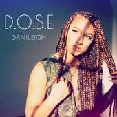 D.O.S.E de DaniLeigh