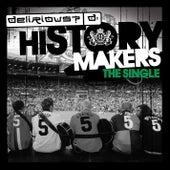 History Makers de Delirious?