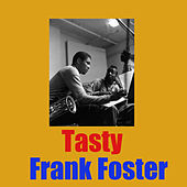 Tasty by Frank Foster