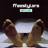 Get A Life von Freestylers