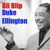 Bli Blip by Duke Ellington