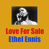 Love For Sale de Ethel Ennis