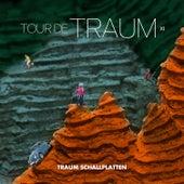 Tour de Traum XI (Mixed by Riley Reinhold) von Various Artists