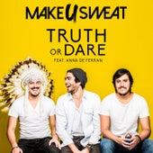 Truth Or Dare de Make U Sweat