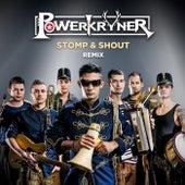 Stomp & Shout (Remix) von Powerkryner
