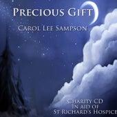 Precious Gift by Carol Lee Sampson