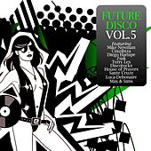 Future Disco, Vol. 5 by Various Artists