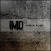 Rise and Fight - Single by In My Disguise
