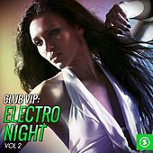 Club VIP: Electro Night, Vol. 2 by Various Artists