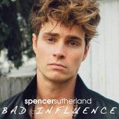 Bad Influence von Spencer Sutherland