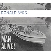Man Alive by Donald Byrd