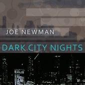 Dark City Nights by Joe Newman