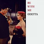 Be With Me by Odetta