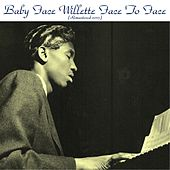 Face to Face (Remastered 2015) van Baby Face Willette