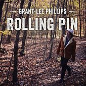 Rolling Pin de Grant-Lee Phillips