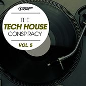 The Tech House Conspiracy, Vol. 5 by Various Artists