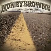 Mile by Mile by Honey Browne