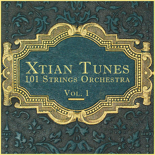 Xtian Tunes Vol. 1 by 101 Strings Orchestra