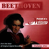 Beethoven: Portrait Of A Master (Vol. 1) by Various Artists