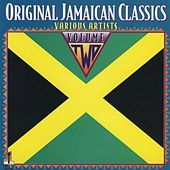 Original Jamaican Classics, Vol. 2 by Various Artists