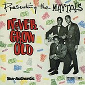 Never Grow Old by The Maytals