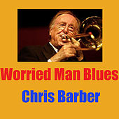 Worried Man Blues (Live) di Chris Barber