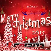 Merry Christmas 2015 (Select by Daresh Syzmoon Deejay) by Various Artists