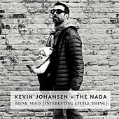Tiene Algo (Interesting Little Thing) by Kevin Johansen