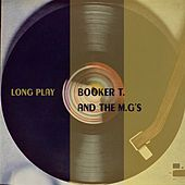 Long Play von Booker T. & The MGs