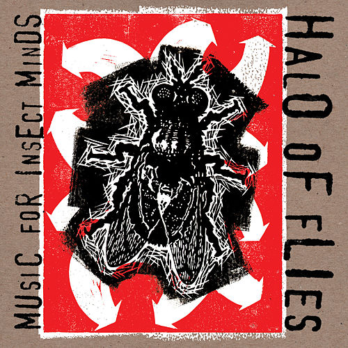 Music For Insect Minds by Halo of Flies