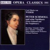 Peter Schmoll by Carl Maria von Weber