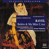 An Introduction to Ravel: Bolero & Ma Mère L'oye de Maurice Ravel